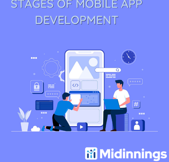 STAGES OF MOBILE APP DEVELOPMENT